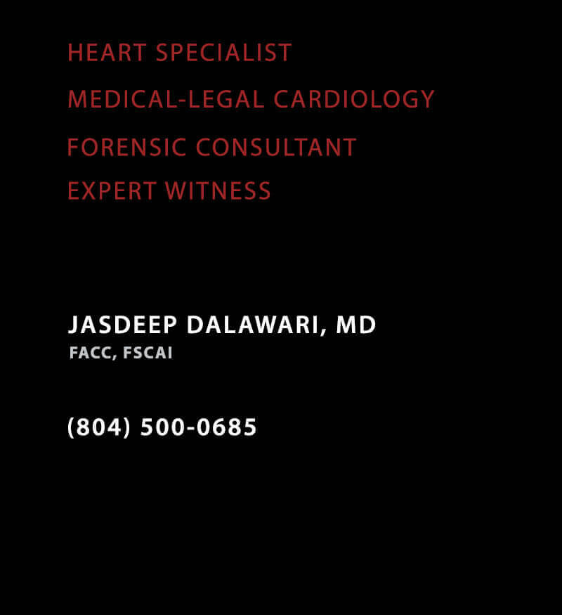 Introduction Jasdeep Dalawari MD Forensic Medical-Legal Cardiology