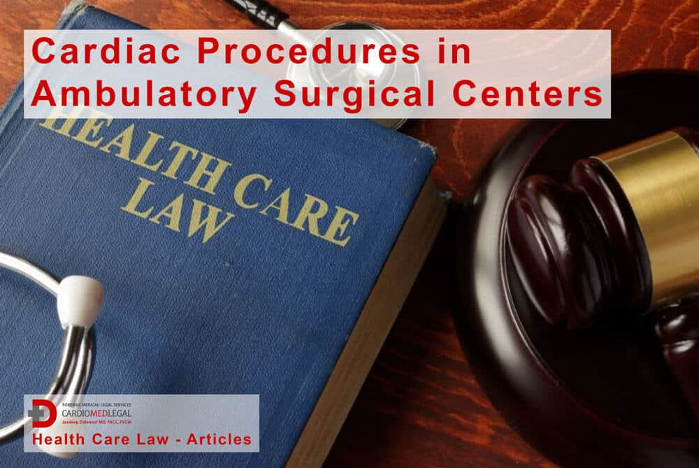 image - book cover Health Care Law: an article about Cardiac Procedures in Ambulatory Surgical Centers